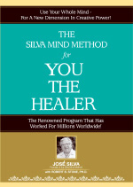 You the Healer  by Jose Silva and Robert B. Stone, Ph.D.